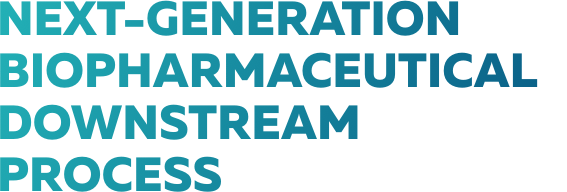 Next-generation Biopharmaceutical Downstream Process